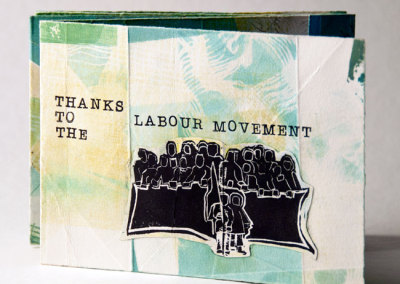 Thanks to the Labour Movement (Susan Smith), 2012: Artists' Books