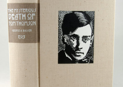 The Mysterious Death of Tom Thomson: A Wordless Narrative told in 109 Wood Engravings (George Walker), 2011: Artists' Books