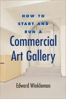 Book Review: How to Start and Run a Commercial Art Gallery by Edward Winkleman
