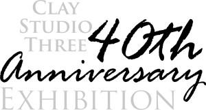Clay Studio Three 40th Anniversary Exhibition