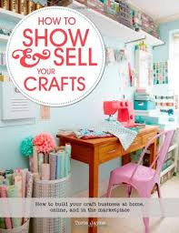 How to How and Sell Your Crafts - Book Cover