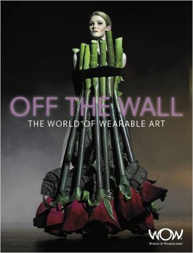 Book Review: OFF THE WALL – The World of Wearable Art