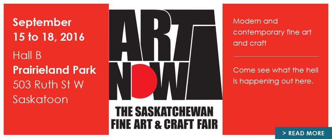 Art Now Saskatchewan Fine Art And Craft Fair