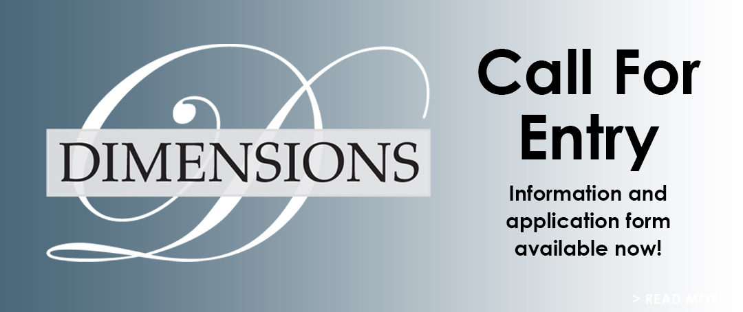 Call for Entry: Dimensions 2017
