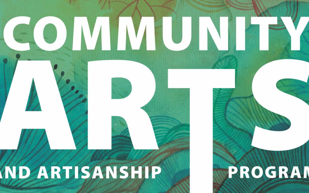 Community Arts and Artisanship Program