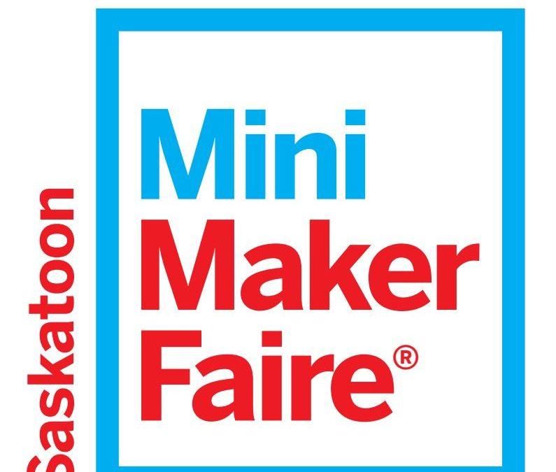 Saskatoon Mini Maker Faire 2018