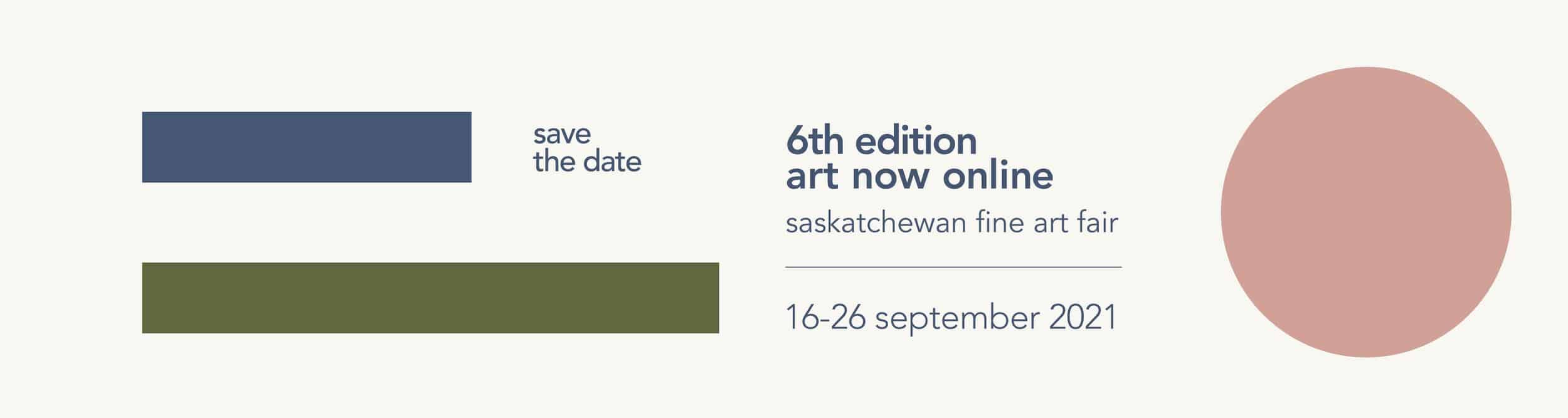 6th edition art now online - saskatchewan fine art fair - 16-26 September 2021